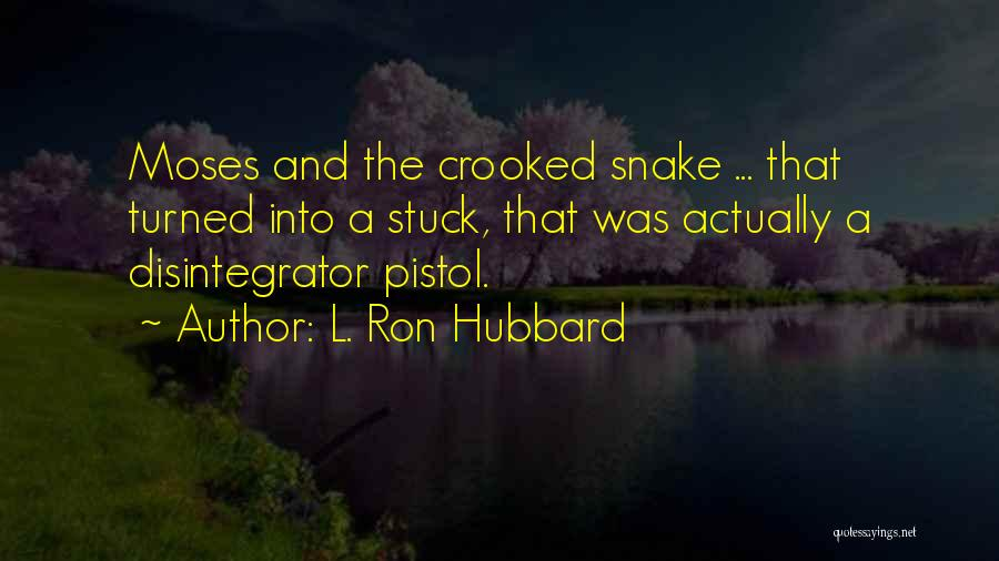 L. Ron Hubbard Quotes 1341857