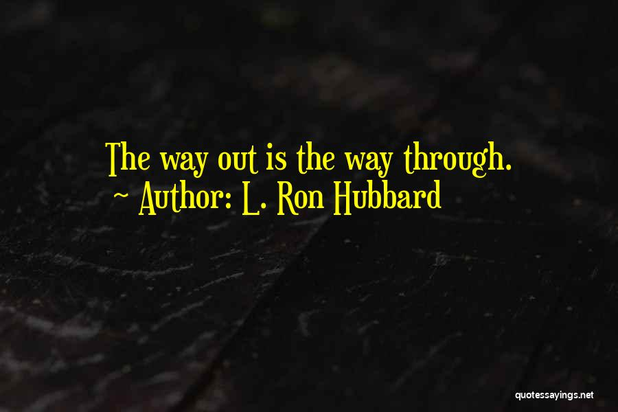 L. Ron Hubbard Quotes 1519845