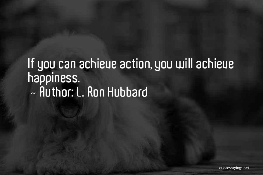 L. Ron Hubbard Quotes 1569552