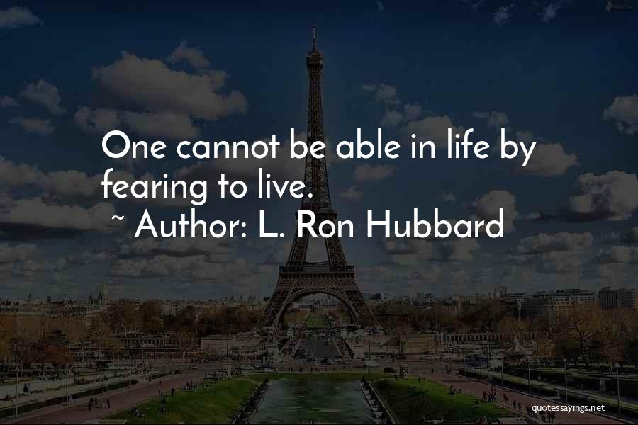 L. Ron Hubbard Quotes 1651532