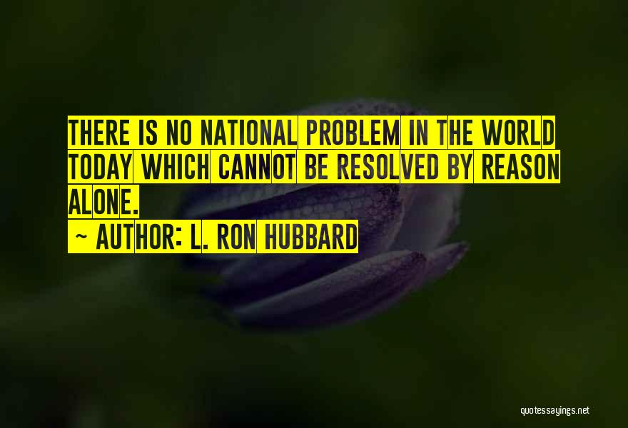 L. Ron Hubbard Quotes 1700267
