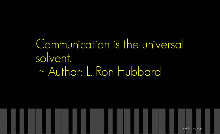 L. Ron Hubbard Quotes 1730187
