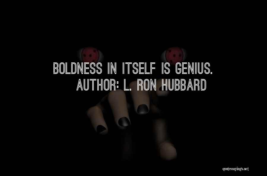 L. Ron Hubbard Quotes 1766348