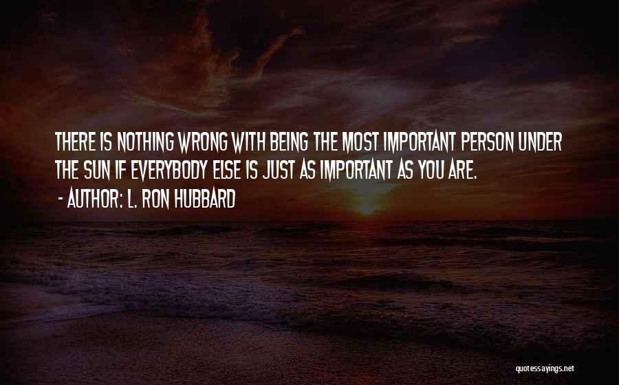 L. Ron Hubbard Quotes 1786912