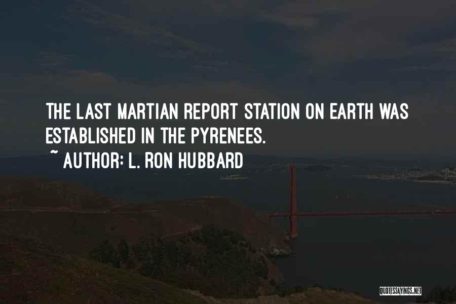 L. Ron Hubbard Quotes 1849846