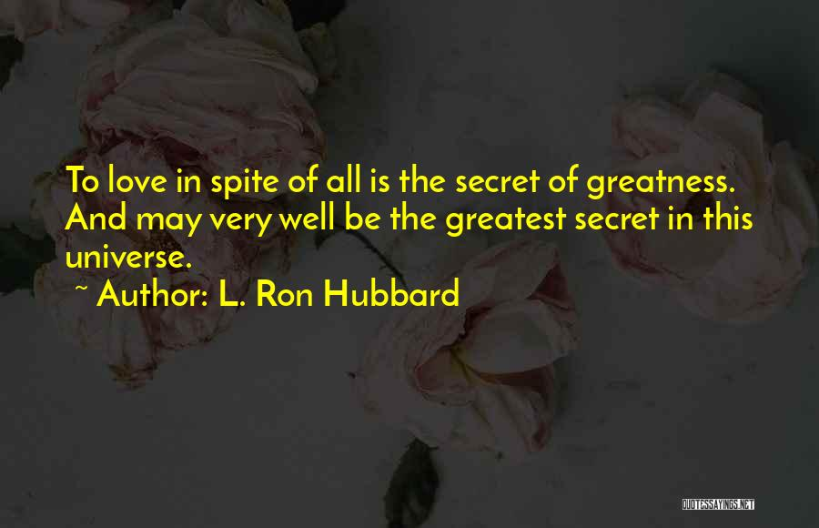 L. Ron Hubbard Quotes 2006145