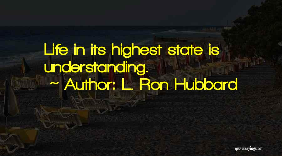L. Ron Hubbard Quotes 2029091