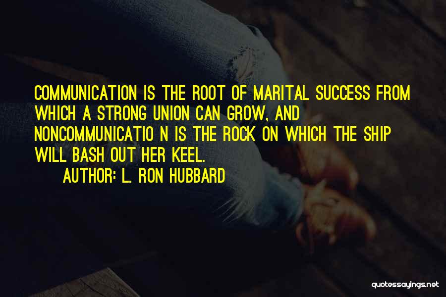 L. Ron Hubbard Quotes 2097961