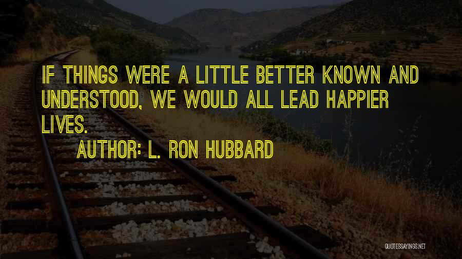 L. Ron Hubbard Quotes 2134161