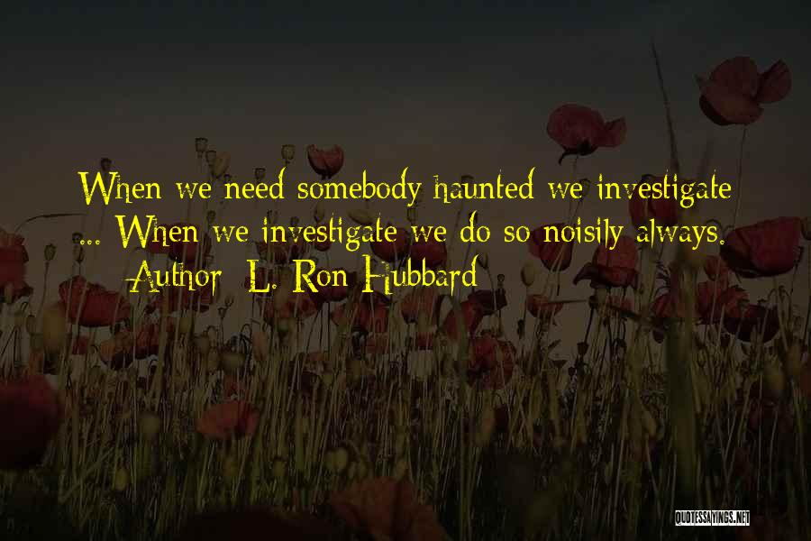 L. Ron Hubbard Quotes 2157473