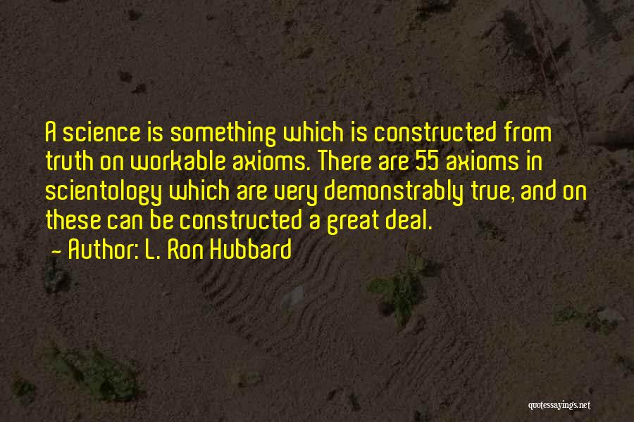 L. Ron Hubbard Quotes 2228421