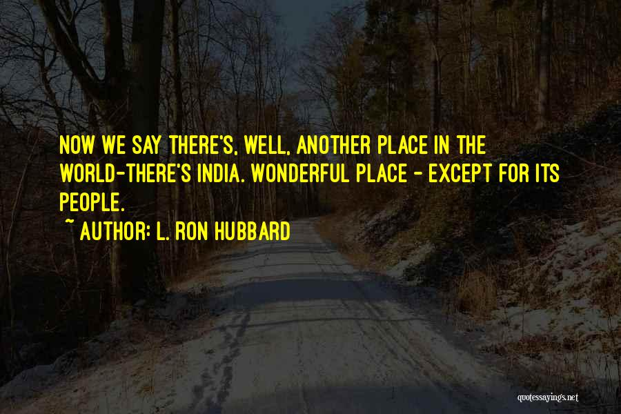 L. Ron Hubbard Quotes 2249163