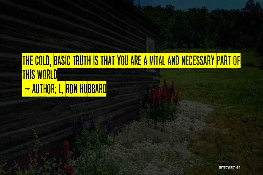 L. Ron Hubbard Quotes 347037