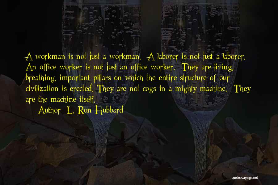 L. Ron Hubbard Quotes 350855