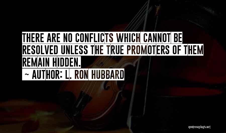 L. Ron Hubbard Quotes 439520
