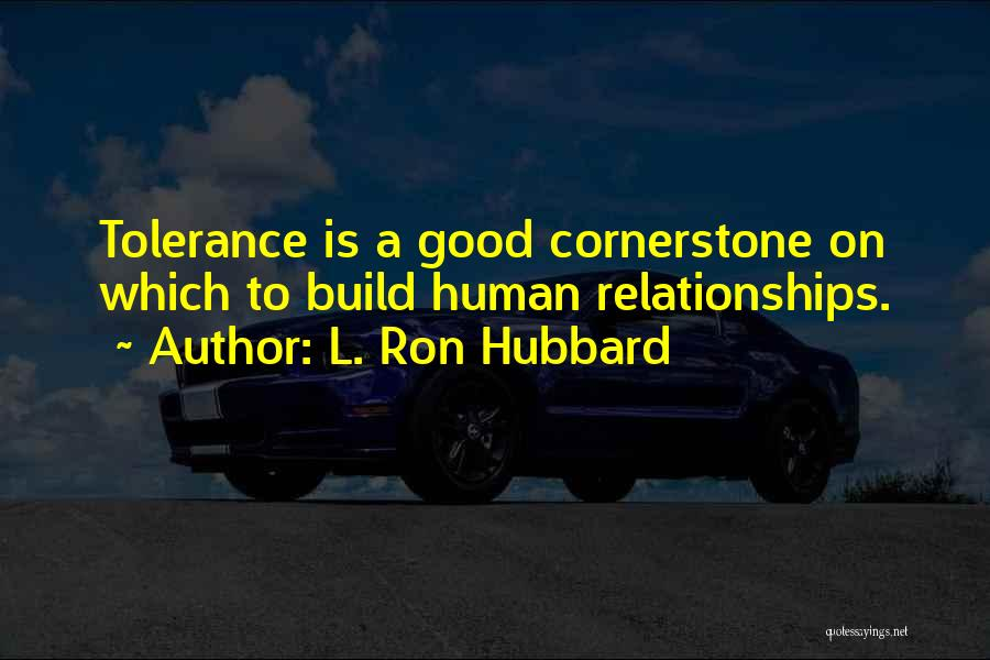 L. Ron Hubbard Quotes 462713