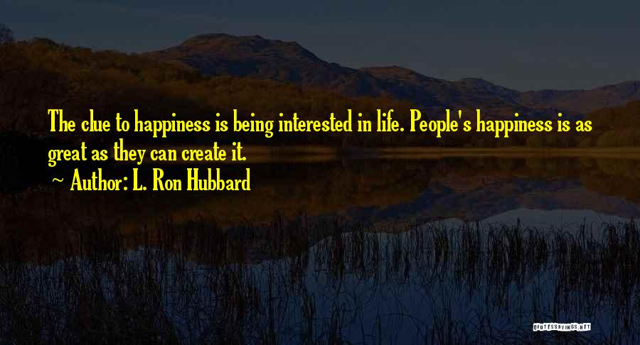 L. Ron Hubbard Quotes 477361