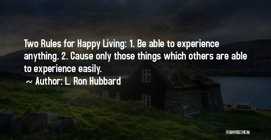 L. Ron Hubbard Quotes 486416