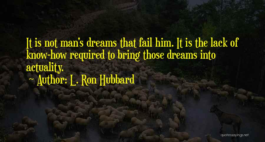 L. Ron Hubbard Quotes 567977