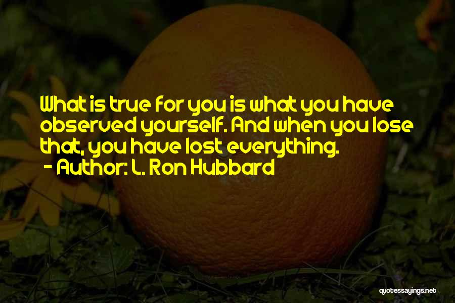 L. Ron Hubbard Quotes 646451