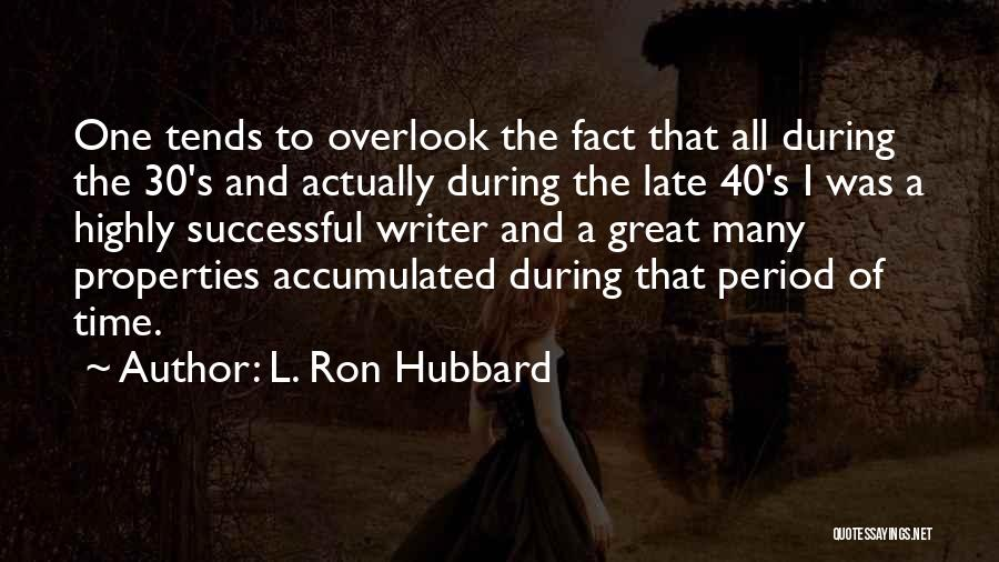 L. Ron Hubbard Quotes 815338