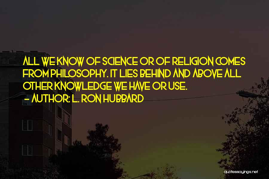 L. Ron Hubbard Quotes 825005