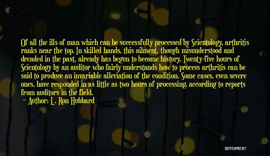L. Ron Hubbard Quotes 836207