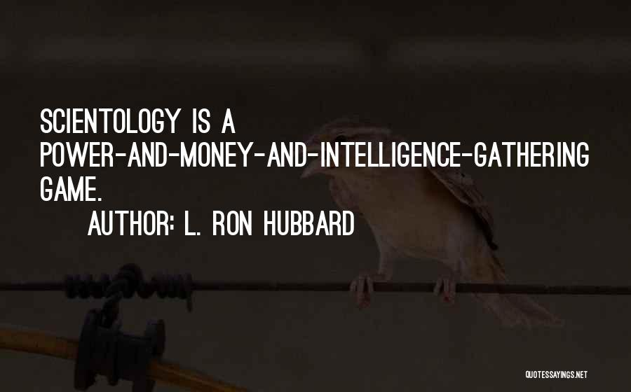 L. Ron Hubbard Quotes 841976