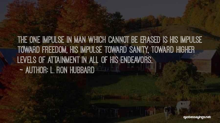 L. Ron Hubbard Quotes 866896