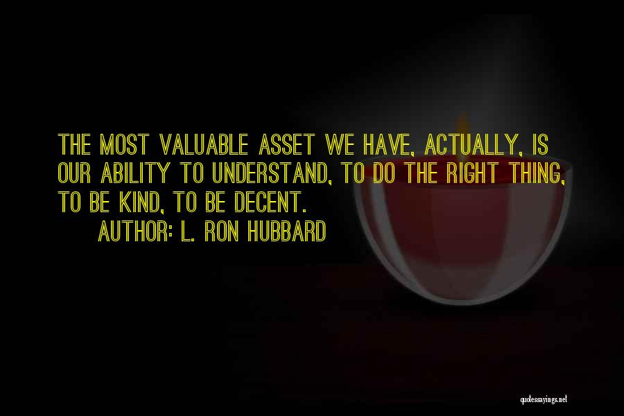 L. Ron Hubbard Quotes 891715