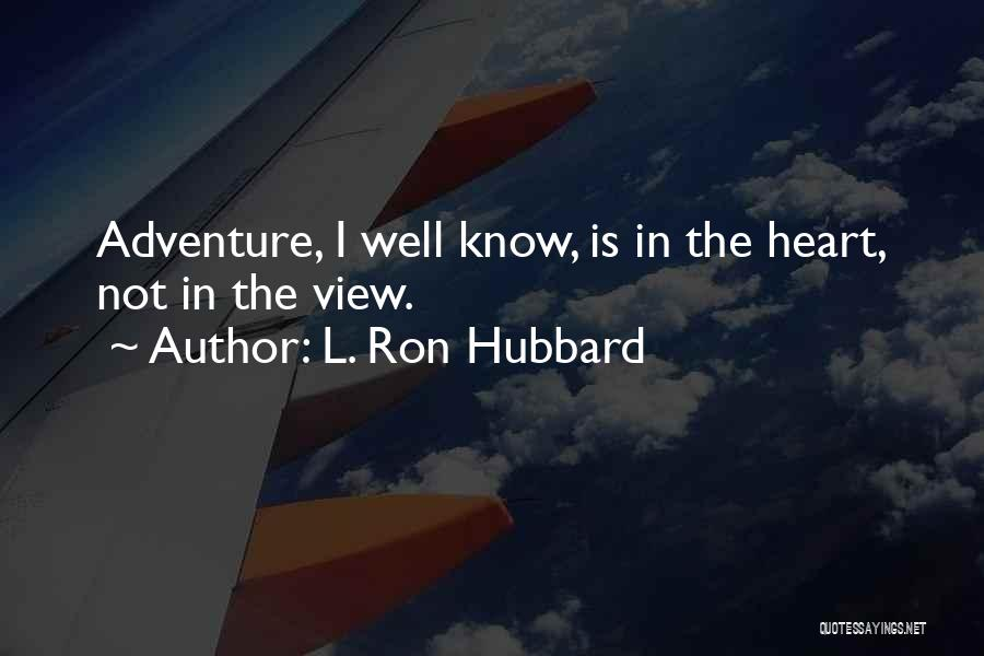 L. Ron Hubbard Quotes 983362