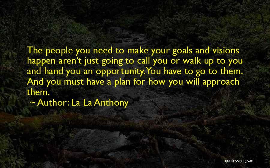 La La Anthony Quotes 1093802
