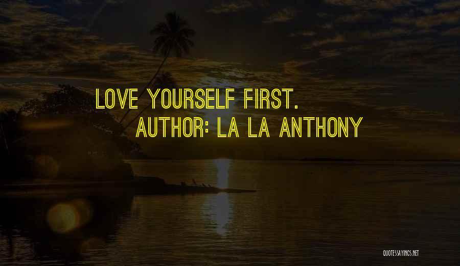 La La Anthony Quotes 1482716