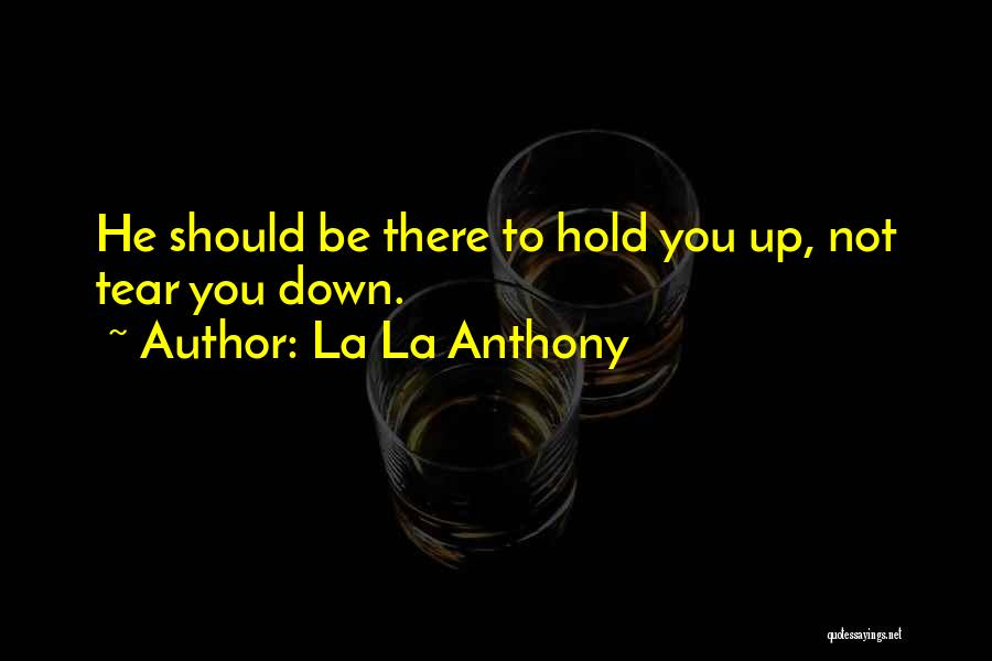 La La Anthony Quotes 1593844