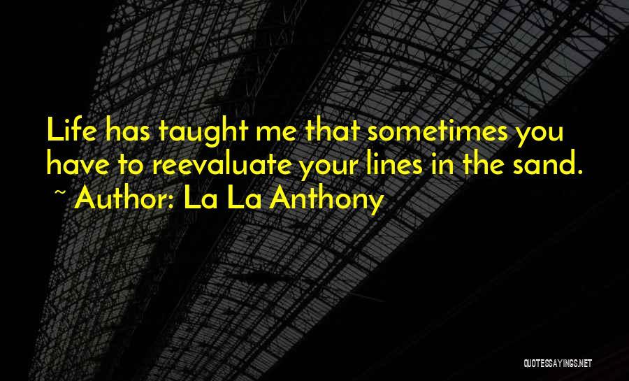 La La Anthony Quotes 1938780