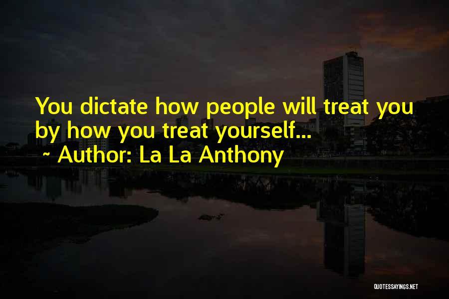 La La Anthony Quotes 550590