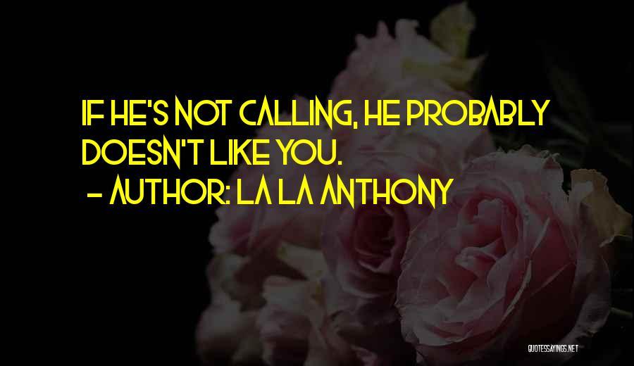 La La Anthony Quotes 608708