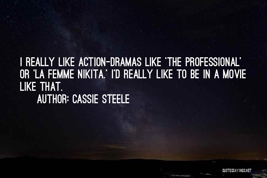 La Movie Quotes By Cassie Steele