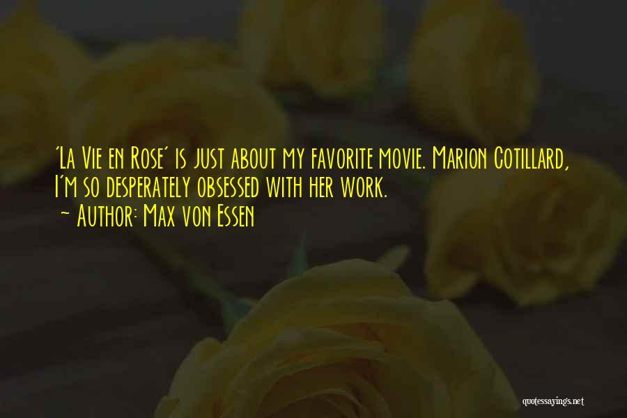 La Movie Quotes By Max Von Essen