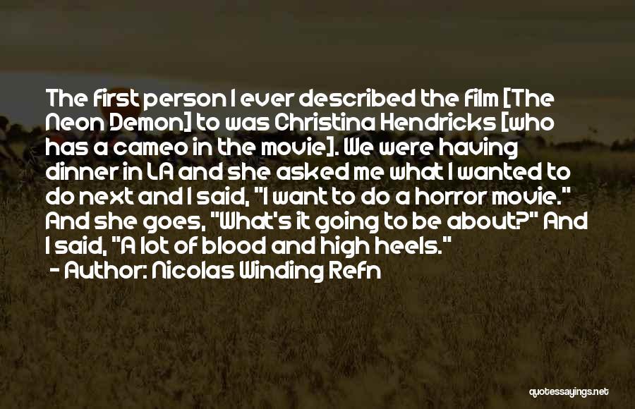 La Movie Quotes By Nicolas Winding Refn