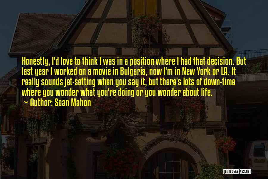 La Movie Quotes By Sean Mahon