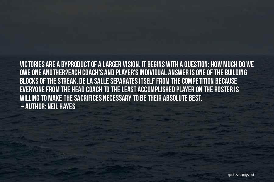 La Salle Quotes By Neil Hayes