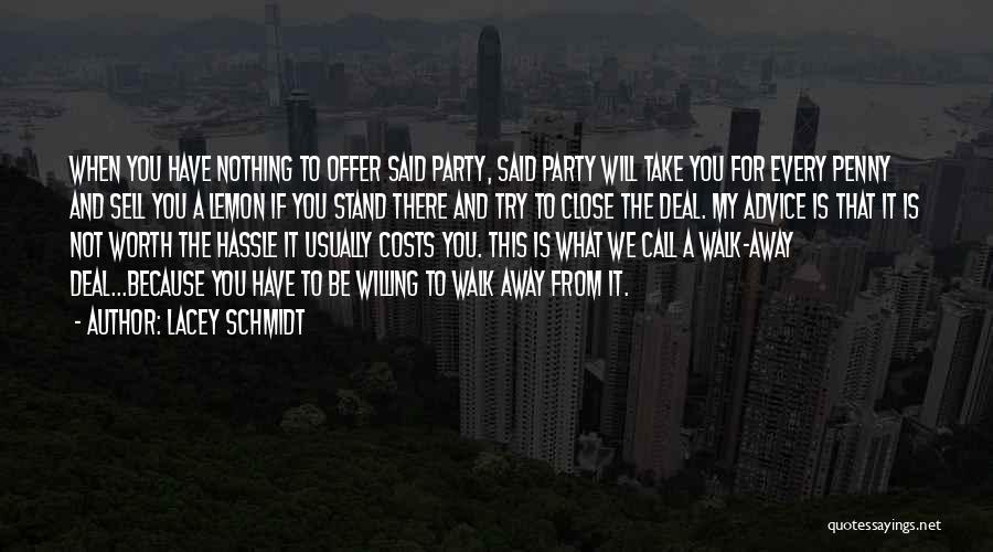 Lacey Schmidt Quotes 1636644