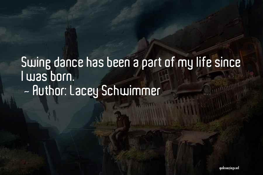 Lacey Schwimmer Quotes 1217679