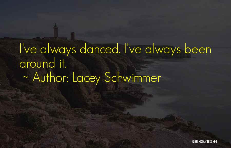 Lacey Schwimmer Quotes 1415260