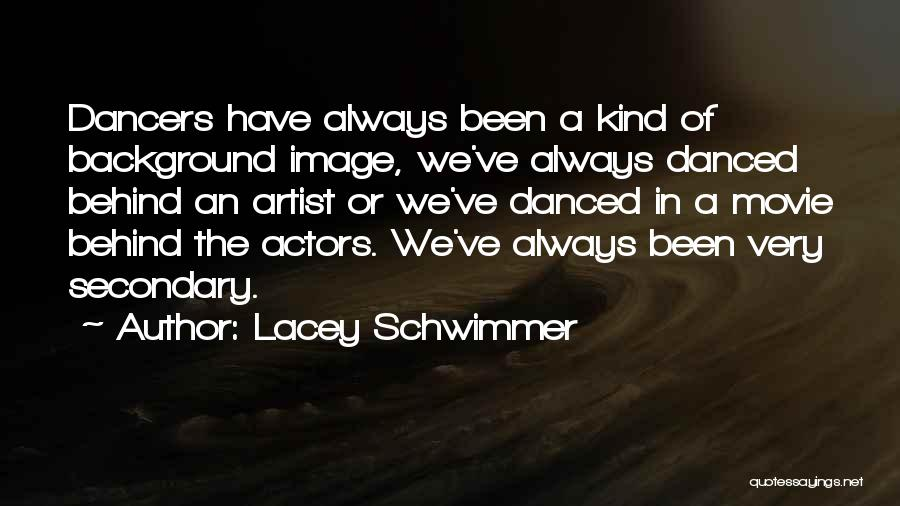 Lacey Schwimmer Quotes 1748303