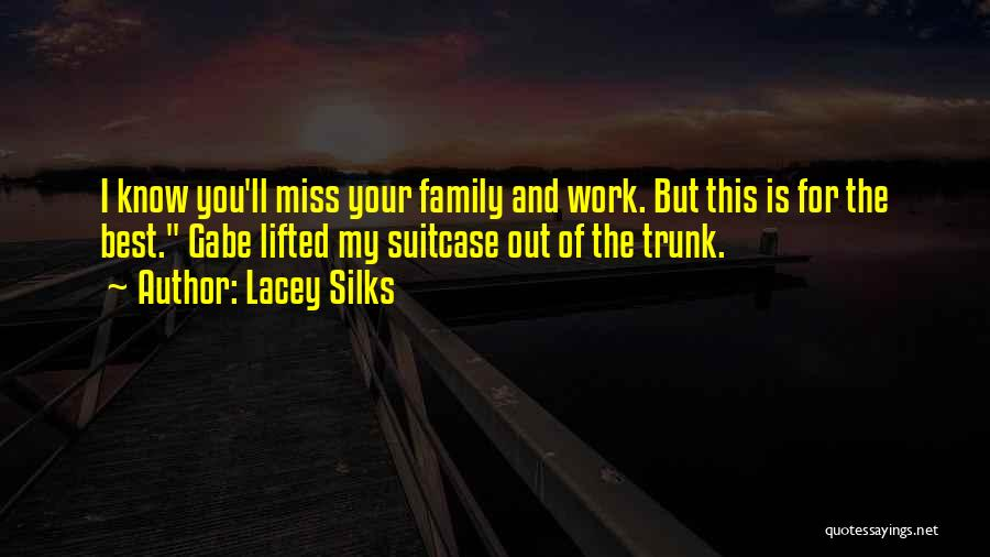 Lacey Silks Quotes 1245019