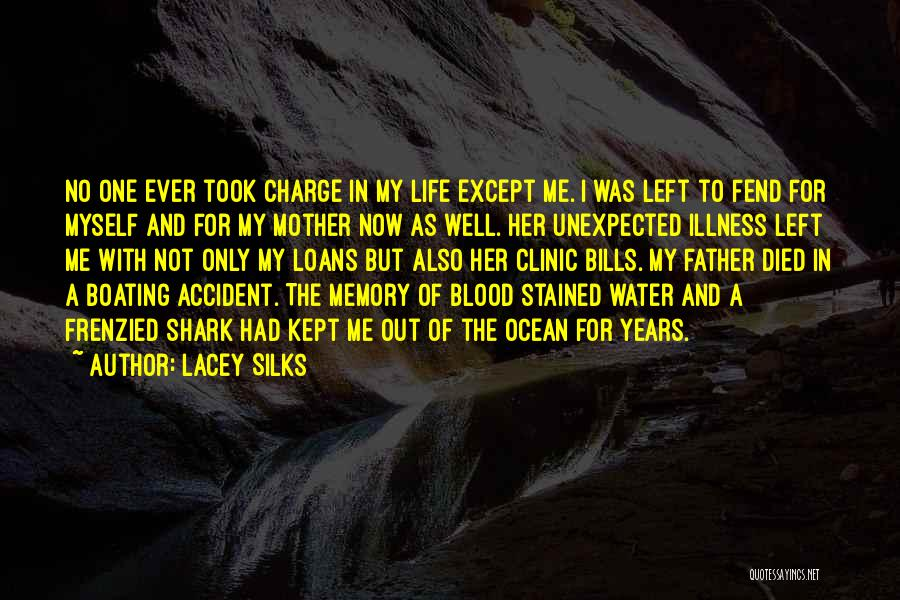 Lacey Silks Quotes 451181