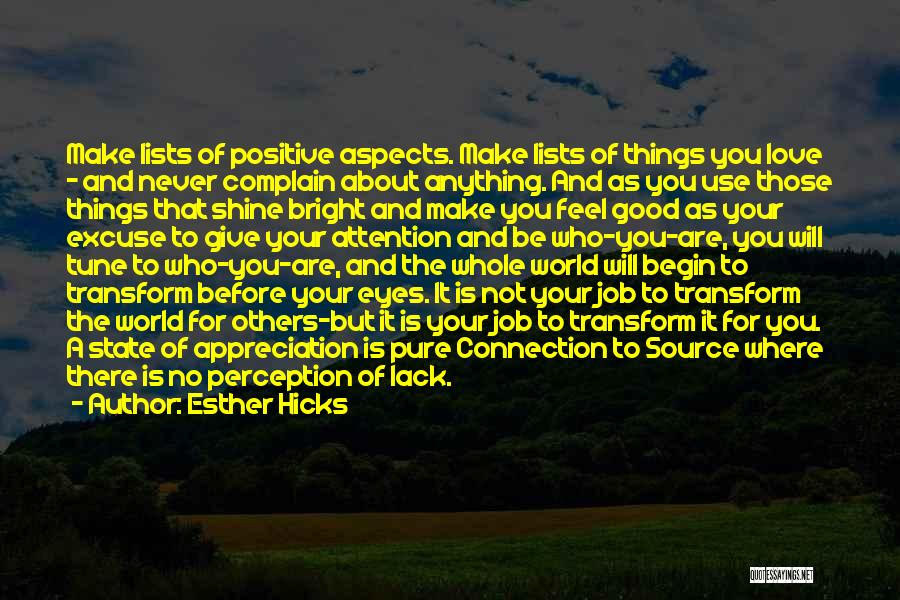 Lack Of Attention Love Quotes By Esther Hicks