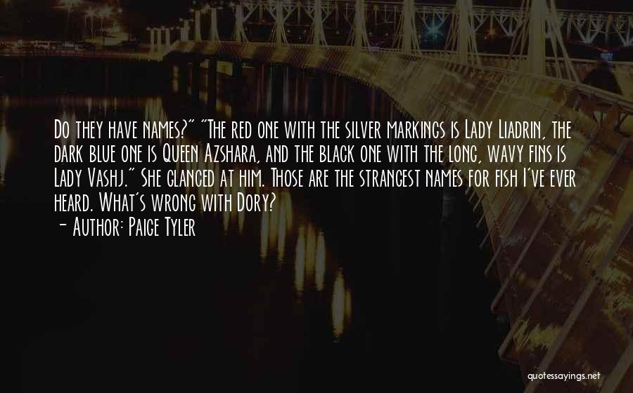 Lady Liadrin Quotes By Paige Tyler